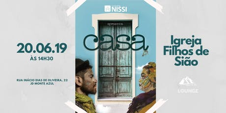 CIA Nissi - A Casa (LOUNGE) ingressos