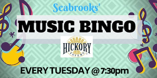 SEABROOKS MUSIC BINGO!GREAT MUSIC,AWESOME PRIZES,FAMILY FUN!HICKORY TAVERN