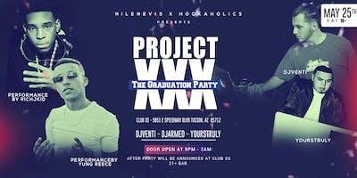 ProjectXXX - The Hottest Graduation Party 2019