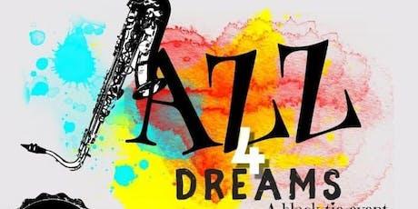 Jazz 4 Dreams (A Black Tie Affair) - Fundraiser for Dreams 2 Life tickets