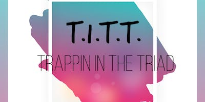T.I.T.T.  (Trapping in The Triad)