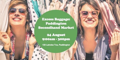 Excess Baggage: Paddington Secondhand Market tickets