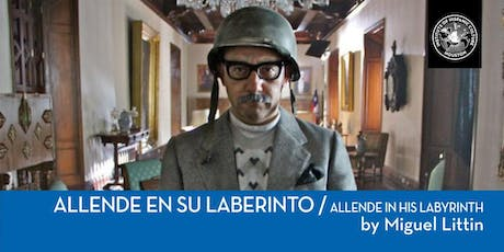 ALLENDE IN HIS LABYRINTH tickets