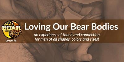 Loving Our Bear Bodies @ BEAR WEEK in Provincetown 2019