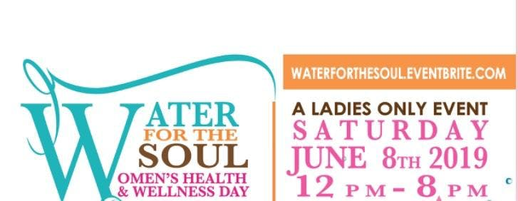 Water for the Soul 2019 Women's Health and Wellness Day