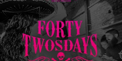 Forty Twosdays at El Chingon Free Guestlist - 6/18/2019