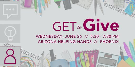 GET to Give: Arizona Helping Hands
