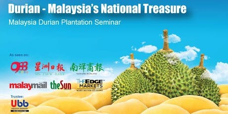 Durian Plantation Opportunity Seminar and Dialogue - Penang tickets