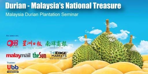 Durian Plantation Opportunity Seminar and Dialogue - Penang