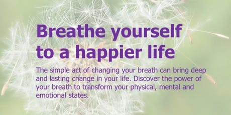 Breathe yourself to a happier life tickets