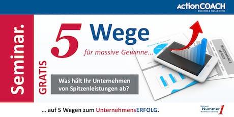 Auf 5 Wegen zum UnternehmensERFOLG. Tickets