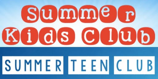 Summer Kids Club, Volunteers, & Teen Club