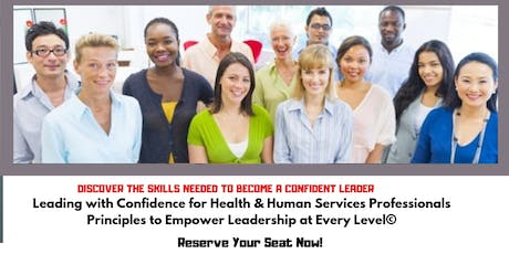 NC Social Workers, Professional Counselors and LMFT's Leading with Confidence for Health & Human Services Professionals  tickets