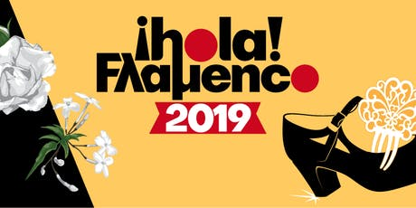 Hola Flamenco Festival 2019 tickets
