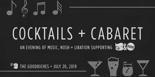 CANCELLED: COCKTAILS + CABARET - an evening of music, nosh + libations