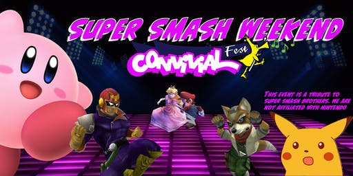 Super Smash Weekend