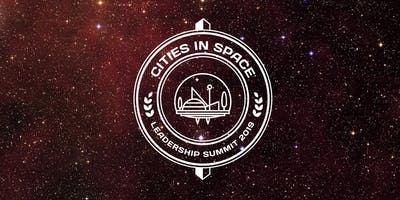 1st Annual Cities in Space Leadership Summit