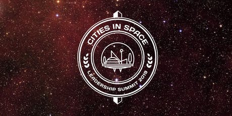 1st Annual Cities in Space Leadership Summit tickets