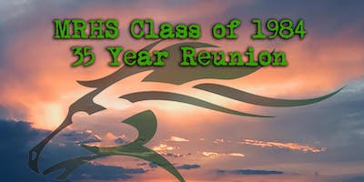 MRHS - Class of 1984 - 35 Year Reunion