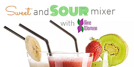 (free event) Sweet & Sour Mixer: Vine Women Meet, July. tickets
