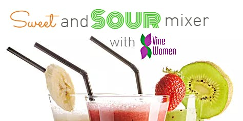 (free event) Sweet & Sour Mixer: Vine Women Meet, July.