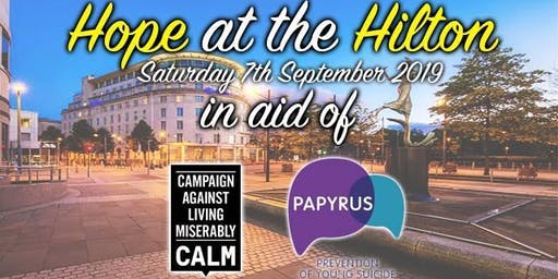Hope at the Hilton - In Aid of Suicide Prevention
