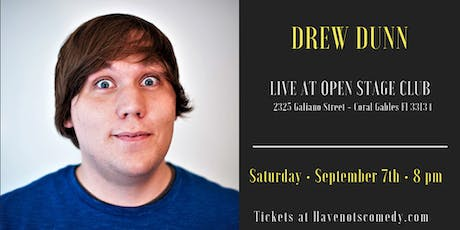 Have-Nots Comedy Presents Drew Dunn  tickets