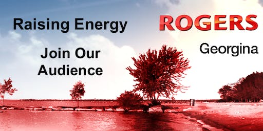 RAISING ENERGY ON ROGERS TV - 8pm