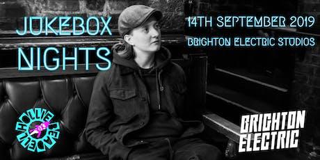 Jukebox Nights Tour @ Brighton Electric Studios  tickets