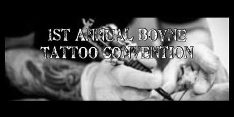 Boyne  Tattoo Convention tickets