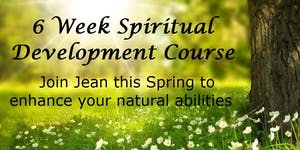 6 Week Spiritual Development Course with Jean Foster