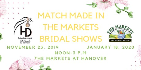 Match Made in the Markets Bridal Show - January 18, 2020 tickets