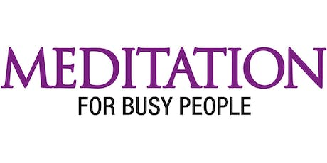 Meditation for Busy People tickets