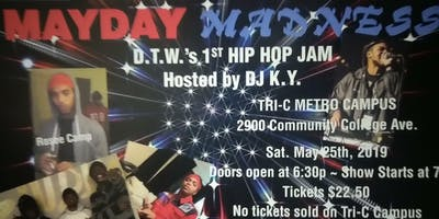 May Day Madness DTW's 1st Hip Hop Jam
