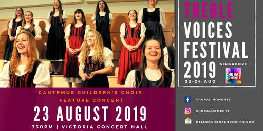 Treble Voices Festival 2019 - Cantemus Children's Choir Feature Concert