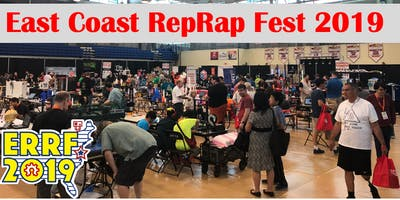 ERRF2019 - The East Coast RepRap Festival Returns!