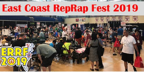 ERRF2019 - The East Coast RepRap Festival Returns! tickets