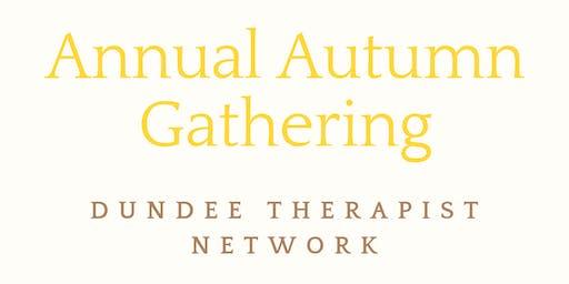 Dundee Therapist Network Autumn Gathering