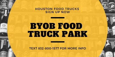 BYOB Food Truck Park Wednesday Kickoff