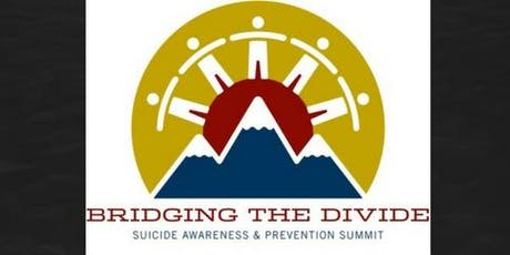 Bridging the Divide Suicide Prevention and Awareness Summit 2019 tickets