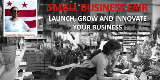 D.C. Small Business Fair: Launch, Grow & Innovate Your Small Business