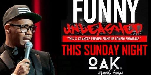 Funny Unleashed Sundays @ Oak Atlanta