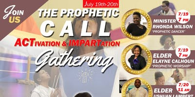 The Prophetic Call Gathering