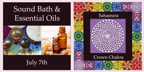 Sound Bath & Essential Oils - Crown Chakra Healing tickets