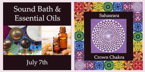 Sound Bath & Essential Oils - Crown Chakra Healing