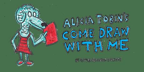 Alicia Tobin's Come Draw With Me tickets