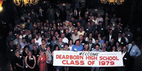 Dearborn High School Class of 1979 40th Reunion tickets