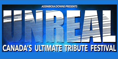 UNREAL Canada's Ultimate Tribute Band Festival tickets
