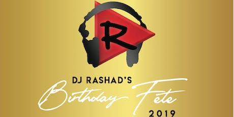 DJ RASHAD'S BIRTHDAY FETE 2019 tickets