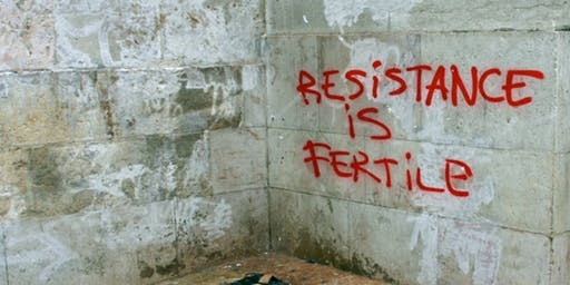 Resistance is Fertile: Reproduction, politics and resistance